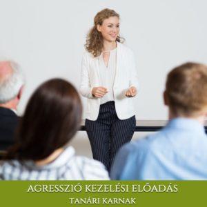 Agresszió kezelési előadás tanári karnak