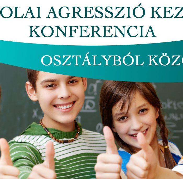 II. Iskolai agresszió kezelési konferencia - Virágozz és Prosperálj Alapítvány